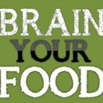 Brain your food